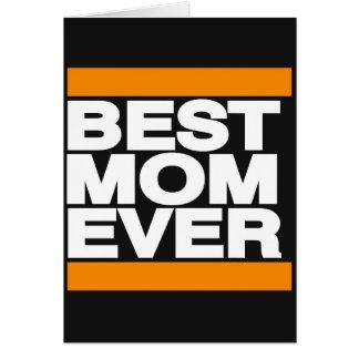 Best Mom Ever Orange Card