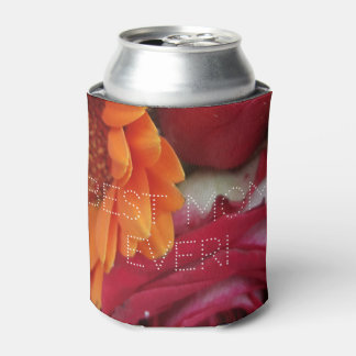 Best Mom Ever Orange Daisy Red Roses Floral Can Cooler