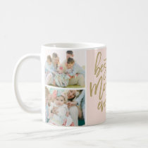 Best Mom Ever Photo Collage Coffee Mug
