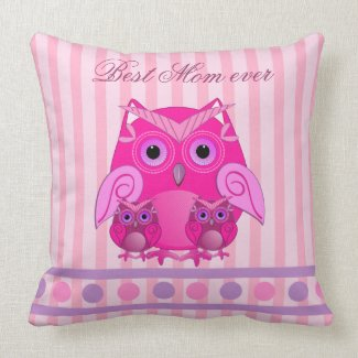 Best Mom ever pillow with Owls throwpillow