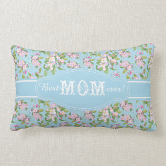 Best Mom Ever Pink Apple Blossom on Blue Pattern Throw Pillow