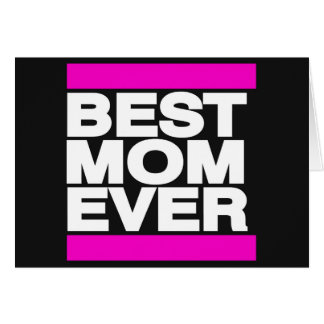 Best Mom Ever Pink Card