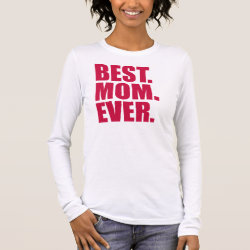 Women's Basic Long Sleeve T-Shirt with Best. Mom. Ever. (pink) design
