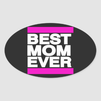 Best Mom Ever Pink Oval Sticker
