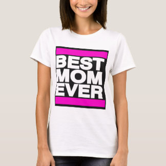 Best Mom Ever Pink T-Shirt