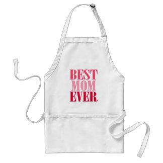 Best Mom Ever Pink Text Saying Aprons