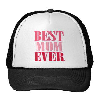 Best Mom Ever Pink Text Saying Trucker Hats