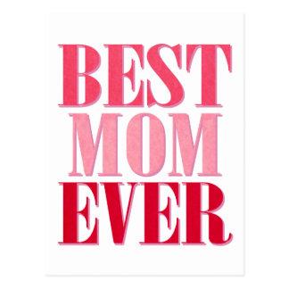 Best Mom Ever Pink Text Saying Postcard
