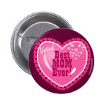 Best Mom EVER! Pins