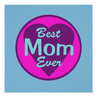 Best Mom Ever Poster