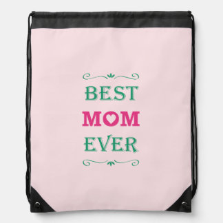 """Best Mom Ever"" Pretty Text Art Design Drawstring Bag"