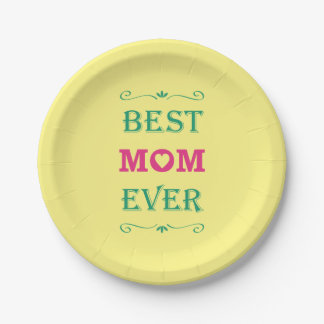 """Best Mom Ever"" Pretty Text Art Design Paper Plate"
