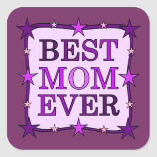 BEST MOM EVER purple pink Typography Text Square Sticker
