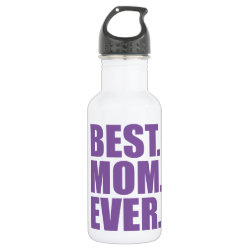 Water Bottle (24 oz) with Best. Mom. Ever. (purple) design