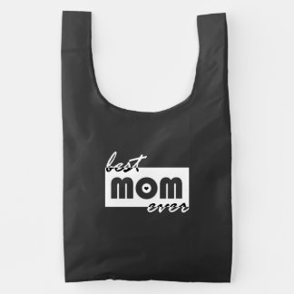 Best Mom Ever Reusable Bag