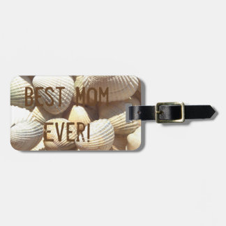 Best Mom Ever Seashells Summer Holiday Luggage Tag