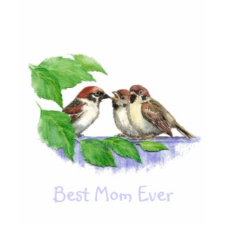 Best Mom Ever Sparrow Family shirt