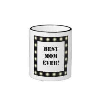 Best Mom Ever Stage Lights Border Award Coffee Mug