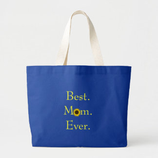 Best Mom Ever Sunflower Tote