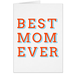 best mom ever, text design for mother's day card