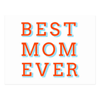 best mom ever, text design for mother's day postcard