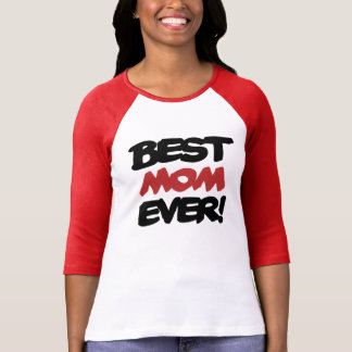 Best Mom EVER Shirts