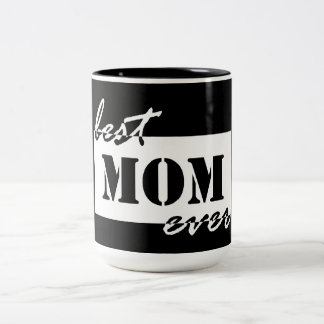 Best Mom Ever Two-Tone Coffee Mug