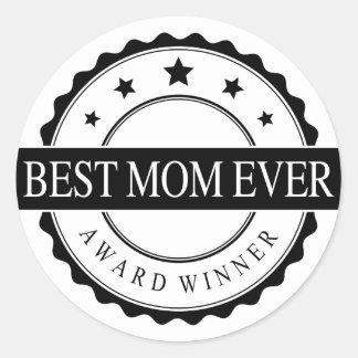 Best mom ever - Winner Award - Black Round Sticker