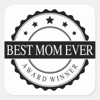 Best mom ever - Winner Award - Black Square Sticker