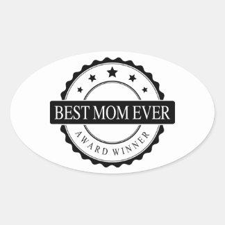 Best mom ever - Winner Award - Black Oval Sticker