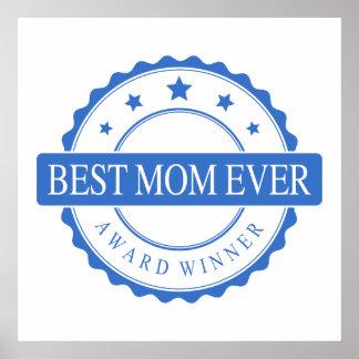 Best Mom Ever - Winner Award - Blue Print