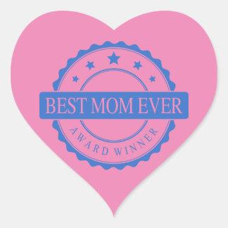 Best Mom Ever - Winner Award - Blue Heart Sticker