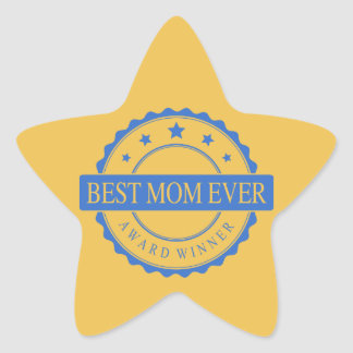 Best Mom Ever - Winner Award - Blue Star Stickers