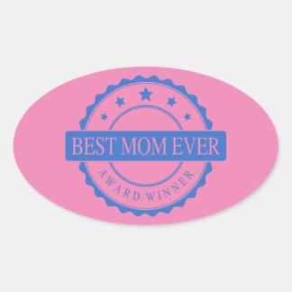 Best Mom Ever - Winner Award - Blue Oval Stickers
