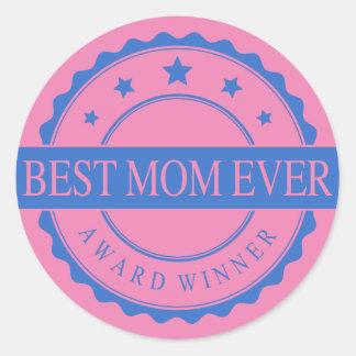 Best Mom Ever - Winner Award - Blue Round Stickers