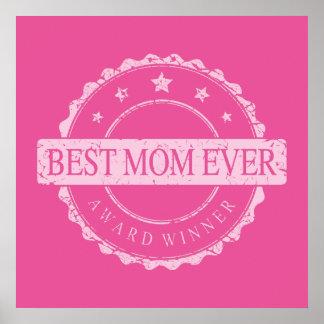 Best Mom Ever - Winner Award - Grunge Posters