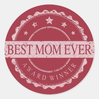 Best Mom Ever - Winner Award - Grunge Round Sticker