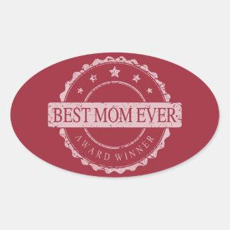 Best Mom Ever - Winner Award - Grunge Oval Sticker