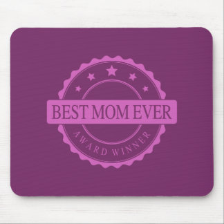 Best Mom Ever - Winner Award - Pink Mouse Pad