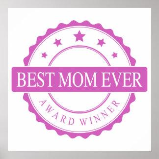 Best Mom Ever - Winner Award - Pink Poster