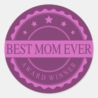 Best Mom Ever - Winner Award - Pink Round Sticker