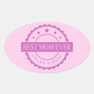 Best Mom Ever - Winner Award - Pink Oval Stickers