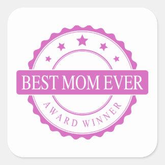 Best Mom Ever - Winner Award - Pink Square Sticker