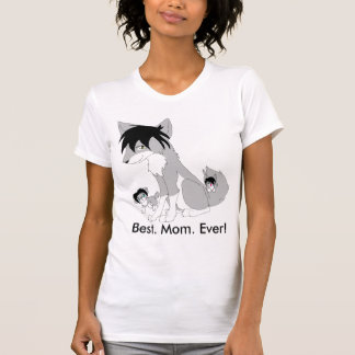 Best Mom Ever Wolf T-Shirt, Alternate Cut T-Shirt