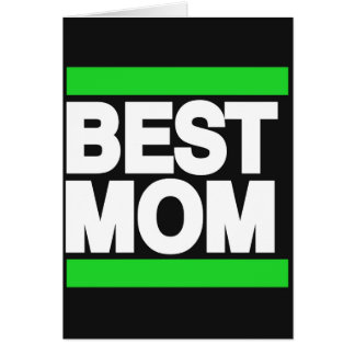 Best Mom Green Card