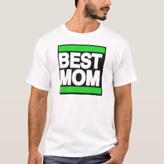 Best Mom Green T-Shirt