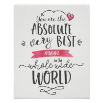Best Mom in the Whole Wide World Poster