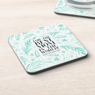 Best Mom in the World Mother's Day   Coaster