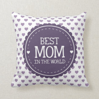 Best Mom in the World Violet Hearts and Circle Throw Pillow