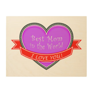 Best Mom in the World Wood Wall Art
